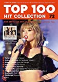 Top 100 Hit Collection 72: 8 Chart Hits: Take Me To Church - Auf anderen Wegen - Blank Space - Cool Kids - The Hanging Tree - Superheroes - Love Me ... und Keyboard.. Band 72. Klavier / Keyboard.