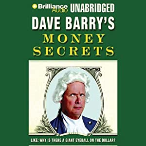 Dave barry 39 s money secrets like why is there for Apple 300 dollar book