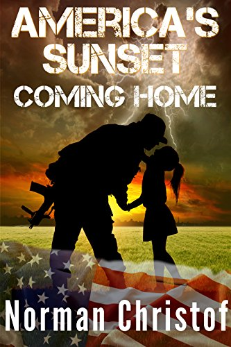 America's Sunset Book 2: Coming Home: A Post Apocalyptic Fight For Survival by [Christof, Norman]