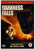 Darkness Falls [DVD] [2003]