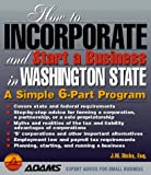 How to Incorporate and Start a Business in Washington, J. W. Dicks, 1558507760