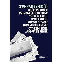 S'appartenir(e)