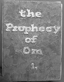 The Prophecy of Om. Book 1. Seven Years Good Luck