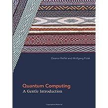 Quantum Computing: A Gentle Introduction
