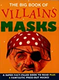 Villains Masks, Elizabeth Miles and Steve Noon, 190132317X