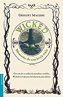 Wicked. Memorias de una bruja mala par Maguire