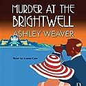 Murder at the Brightwell Hörbuch von Ashley Weaver Gesprochen von: Karen Cass
