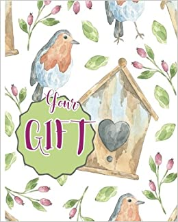 Your Gift: Gift : Blank book ; Notebook, Large 8 X 10 Blank, white, Unlined, Freely to write, sketch, draw and paint on for all. Enjoy yourself by ... Blank Journals): Volume 3 (123 Your Gift)