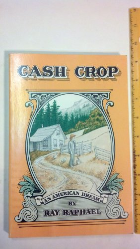 Cash Crop: An American Dream - Care Ray Cash