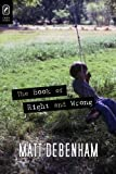 The Book of Right and Wrong, Debenham, Matt, 0814292259