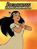 Pocahontas, The Princess of American Indians