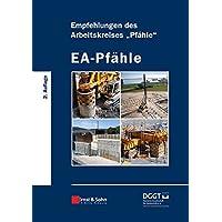 "EA-Pfähle: Empfehlungen des Arbeitskreises ""Pfähle"""
