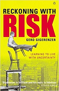 Book Reckoning with Risk: Learning to Live with Uncertainty