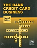 img - for The Bank Credit Card Business book / textbook / text book