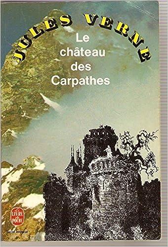 Le Chateau Des Carpathes Jules Vernes 9782253013297