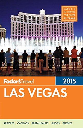 Fodor's Las Vegas 2015 (Full-color Travel Guide)