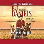 Honor Bound | B. J. Daniels