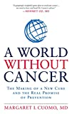 img - for A World without Cancer: The Making of a New Cure and the Real Promise of Prevention book / textbook / text book