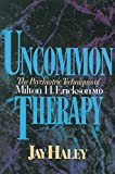 Uncommon Therapy: The Psychiatric Techniques of