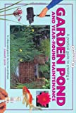 A Practical Guide to Creating a Garden Pond and Year-round Maintenance (Pondmaster)