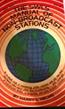 The SWL's Manual of Non-Broadcast Stations, Harry L. Helms, 0830612351