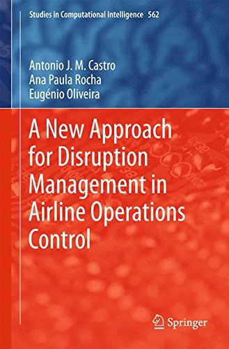 A New Approach for Disruption Management in Airline Operations Control (Studies in Computational Intelligence)