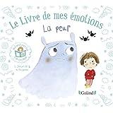 Le livre de mes émotions - La peur