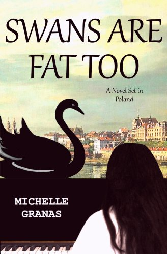 Swans Are Fat Too by Michelle Granas ebook deal