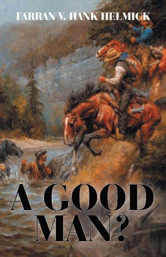 - A Good Man?