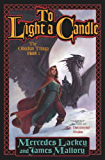 To Light a Candle: The Obsidian Trilogy, Book Two (The Obsidian Mountain Trilogy 2)