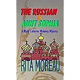 The Russian & Aunt Sophia (A Mary Catherine Mahoney Mystery Novella Book 1)