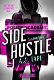 In season two of SIDE HUSTLE, a three-part serial, Darcy Walker is back delivering pizzas, fighting Los Angeles crime, and attending the police academy. People and experiences may be more glittery than what this midwestern sleuth is accustomed to, bu...