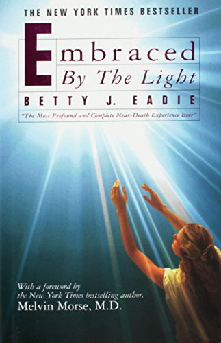 Embraced by the Light by Betty J. Eadie (1994-09-01)