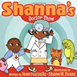 Shanna's Doctor Show, Jean Marzollo, 0786806362