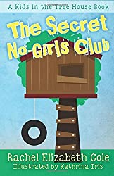The Secret No-Girls Club (Kids in the Treehouse) (Volume 1)