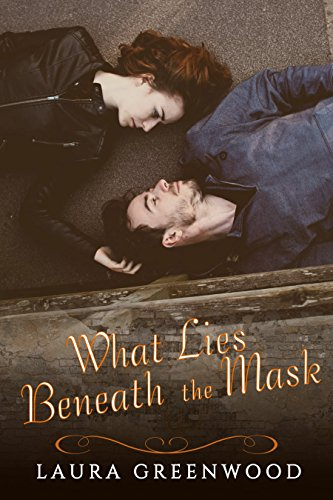 What Lies Beneath the Mask by [Greenwood, Laura]