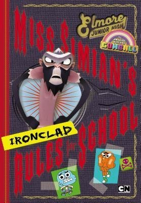 BY Luper, Eric ( Author ) [{ Miss Simian's Ironclad Rules for School (Amazing World of Gumball) By Luper, Eric ( Author ) Oct - 16- 2014 ( Hardcover ) } ]