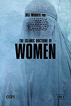 The Islamic Doctrine of Women (A Taste of Islam Book 7) by [Warner, Bill]