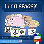 Littlefaces: Something Bad Happened...Let's Talk About It! | J. N. Paquet
