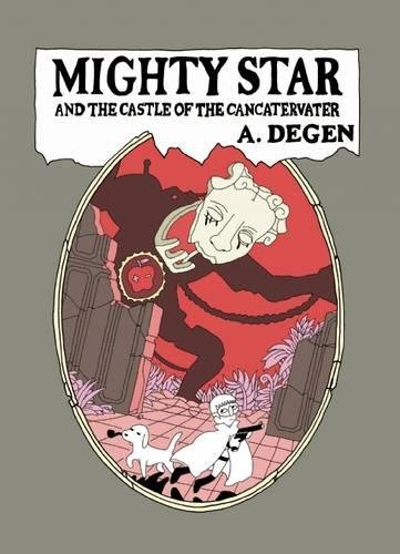 Mighty Star: and the Castle of the (Mighty Star)