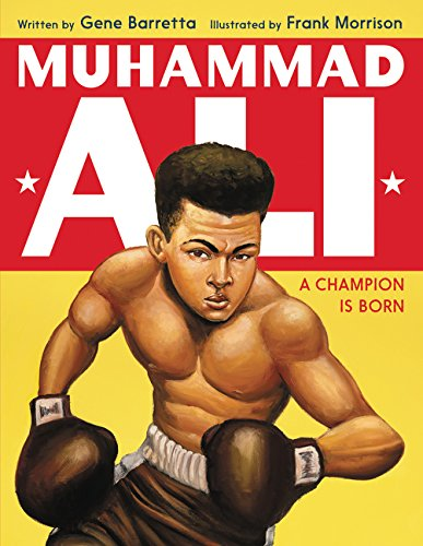 Muhammad Ali: A Champion Is Born (Muhammad American Champion Ali)