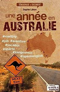 Une année en Australie par Sophie Libion