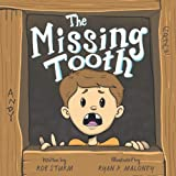 img - for The Missing Tooth book / textbook / text book