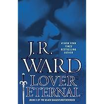 Lover Eternal (Black Dagger Brotherhood Book 2) Hardcover