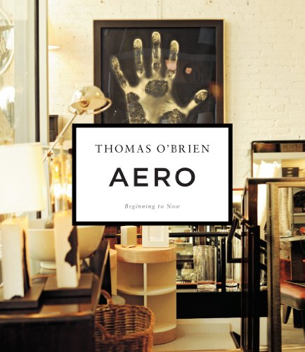 Aero: Beginning to Now (Thomas Obrien Furniture)