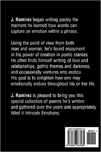 Intricate Emotions: A Collection of Poems: J. Ramirez ...