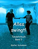 Alles Swingt! (German Edition)