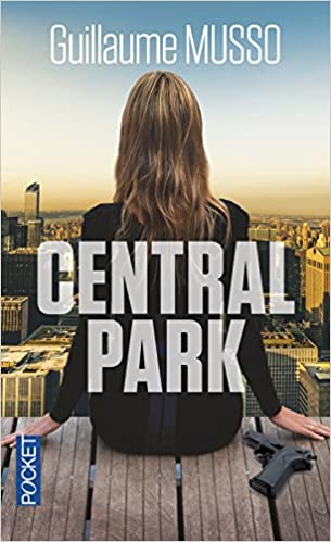 Central Park Edition Poche French Edition Guillaume