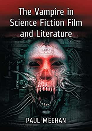 Amazon.com: The Vampire in Science Fiction Film and