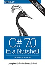 When you have questions about C# 7.0 or the .NET CLR and its core Framework assemblies, this bestselling guide has the answers you need. Since its debut in 2000, C# has become a language of unusual flexibility and breadth, but...